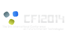 CFI2014 - The 9th International Conference on Future Internet Technologies